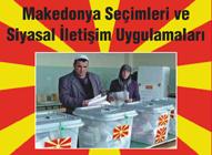 Makedonya Seçimleri ve Siyasal İletişim Uygulamaları