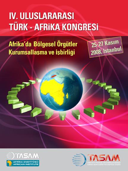 """Uluslararası Türk- Afrika Kongresi'nde, """"Kalkınma Ve İşbirliği"""" Konuları Tartışılıyor"""